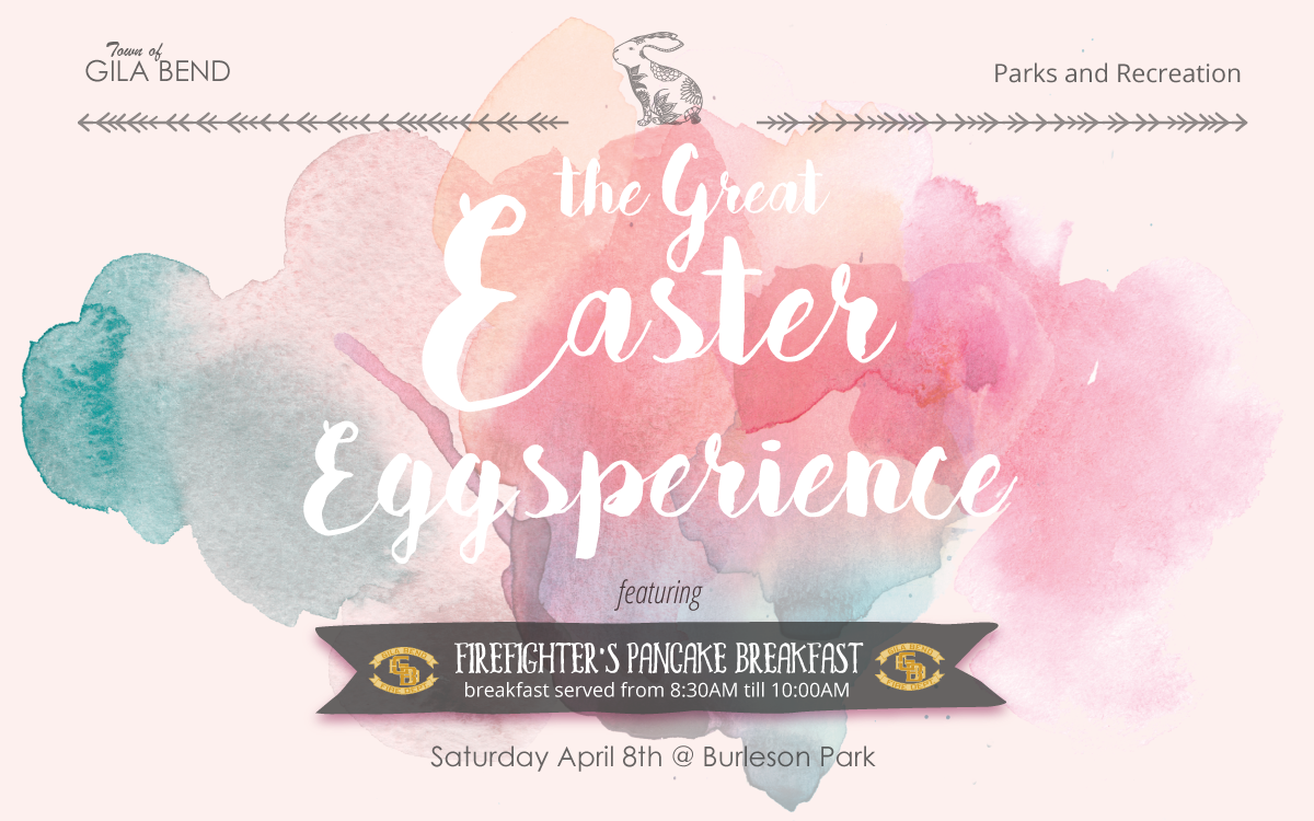 Gila Bend presents the Great Easter Eggsperience on April 8th at Burleson Park